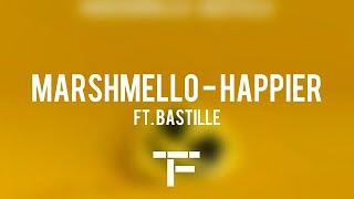 Traduction Franaise Marshmello Ft. Bastille Happier.mp3