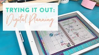 Trying Out: Digital Planning!