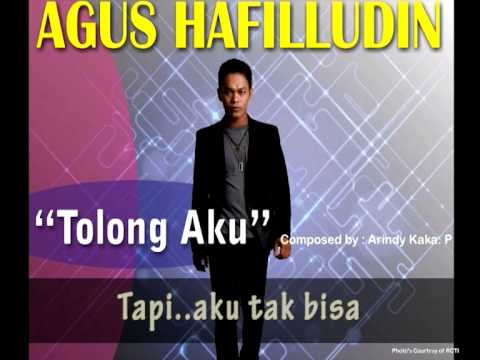 AGUS HAFILUDDIN - Tolong Aku (Lyrics Video)