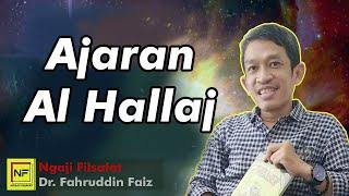 📍 Ajaran Al Hallaj -  Ngaji Filsafat Dr Fahruddin Faiz