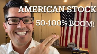 Experts Say 50-100% Boom Coming | Not AMC, GME, Tesla or Dogecoin | ALL AMERICAN USA company