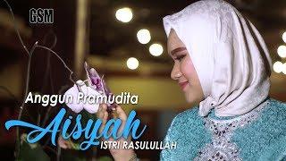 Dj Aisyah Istri Rosululloh -  Anggun Pramudita (Cover)