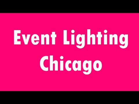 Thumbnail for event lighting chicago