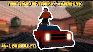 Roblox Jailbreak Pickup Truck w/ LOLReal213