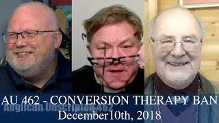 Anglican Unscripted 462 - Conversion Therapy Ban