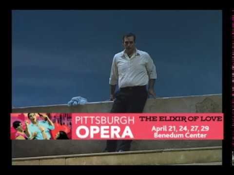 """Pittsburgh Opera - The Elixir of Love """"Una furtiva lagrima (excerpt)"""""""