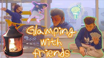 캠핑고수들의 글램핑 뿌시기 (with.오장육부모임) ㅣ Glamping  with  friends