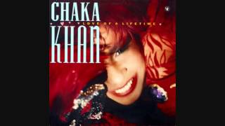 Chaka Khan - Love Of A Lifetime (Extended Mix)