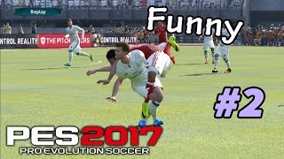 PES 2017 Funny Moment Compilation #2