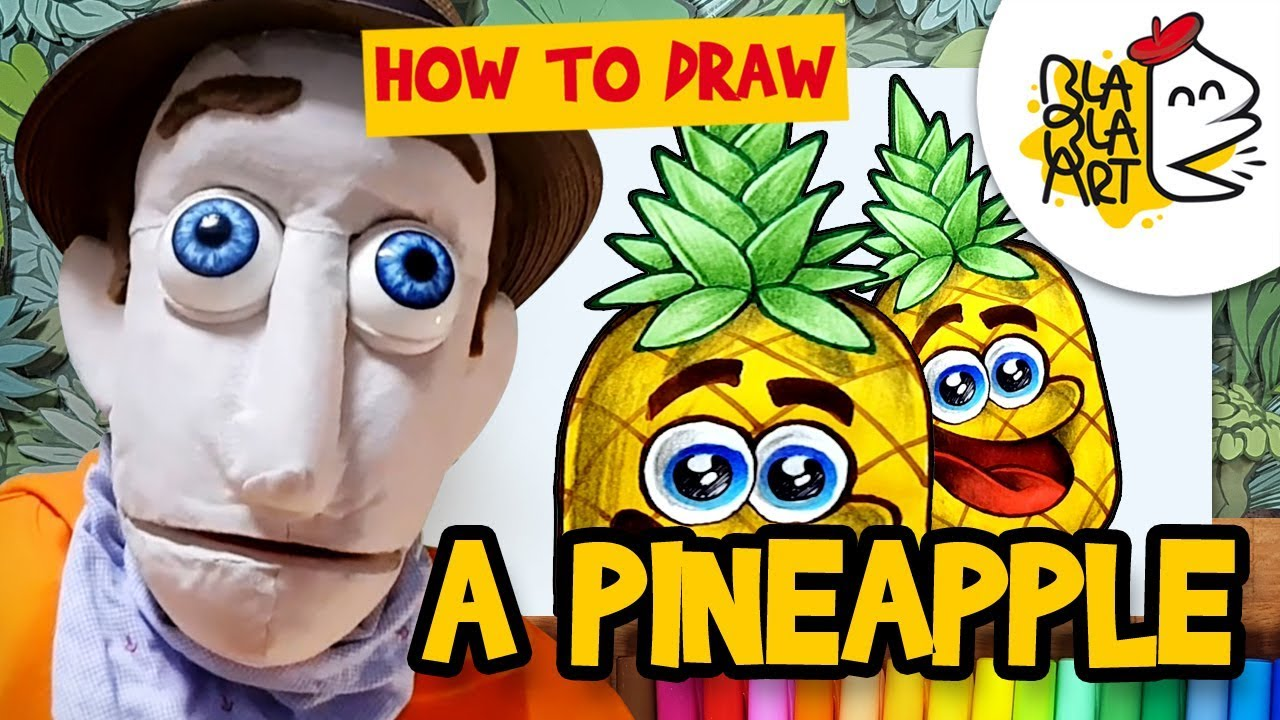 How To Draw A Pineapple Cartoon Fruit Drawing Coloring For Kids Blabla Art