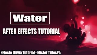 Efecto de Lluvia After Effects  (Tutorial) 2017 Mister TutosPc