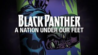 Black Panther: A Nation Under Our Feet - Part 4 (Featuring Kweku Collins)
