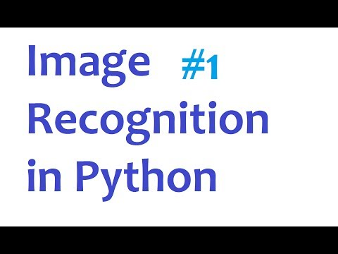 Image Recognition and Python Part 1