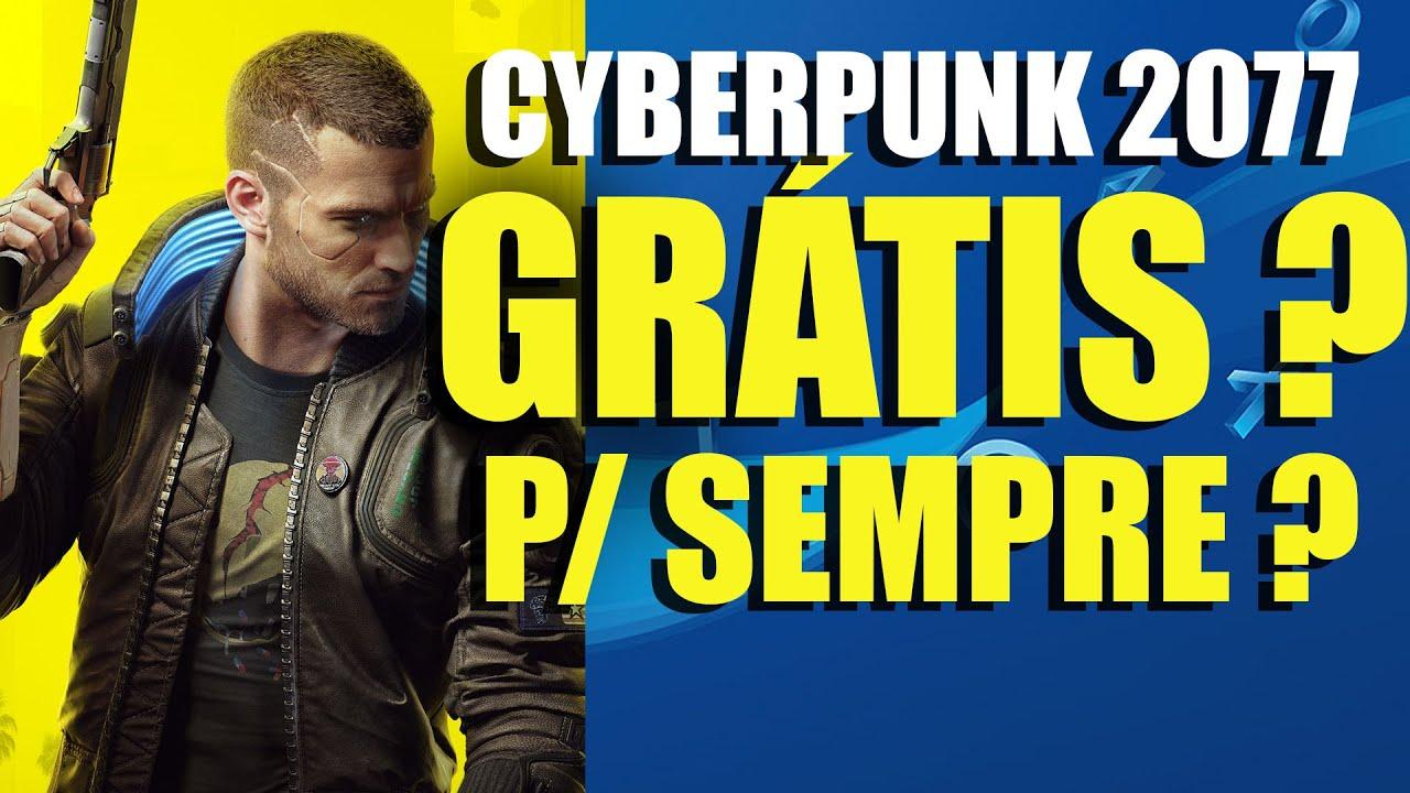 CYBERPUNK 2077 DE GRAÇA NO PS4 PRA SEMPRE!? E NOVA PROMOÇÃO ATÉ 25 REAIS NA PS STORE!