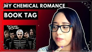 BOOKTAG | MY CHEMICAL ROMANCE.