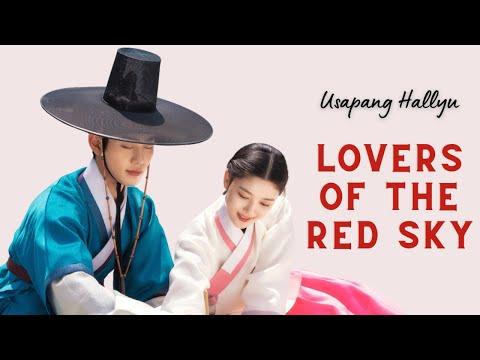 Usapang Hallyu: 'Lovers of the Red Sky'