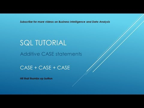 SQL Tutorial - Additive CASE Statements
