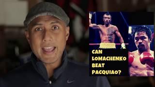 Can Lomachenko beat Manny Pacquiao?