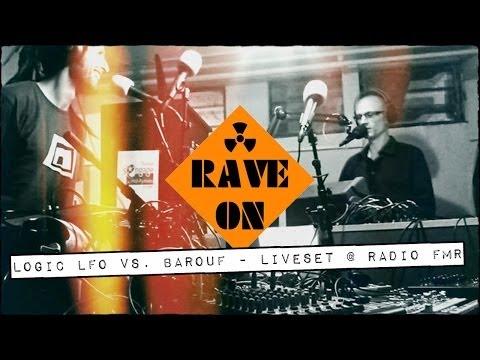 Barouf (Les Enfants Sages) +  Logic LFO @  Radio FMR - 89.1Mhz Toulouse