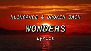 Klingande & Broken Back - Wonders Lyrics