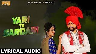 Yari Te Sardari (Lyrical Audio) Jsprit Monu  | Punjabi Lyrical Audio 2017 | White Hill Music