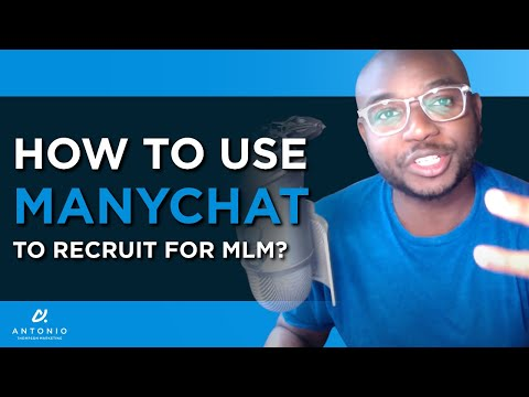 How To Use ManyChat To Recruit For MLM?