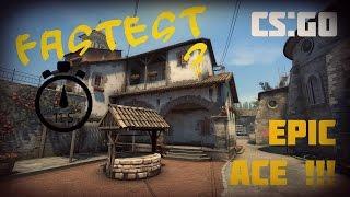 CS:GO Epic Ace [FRAGMOVIE]