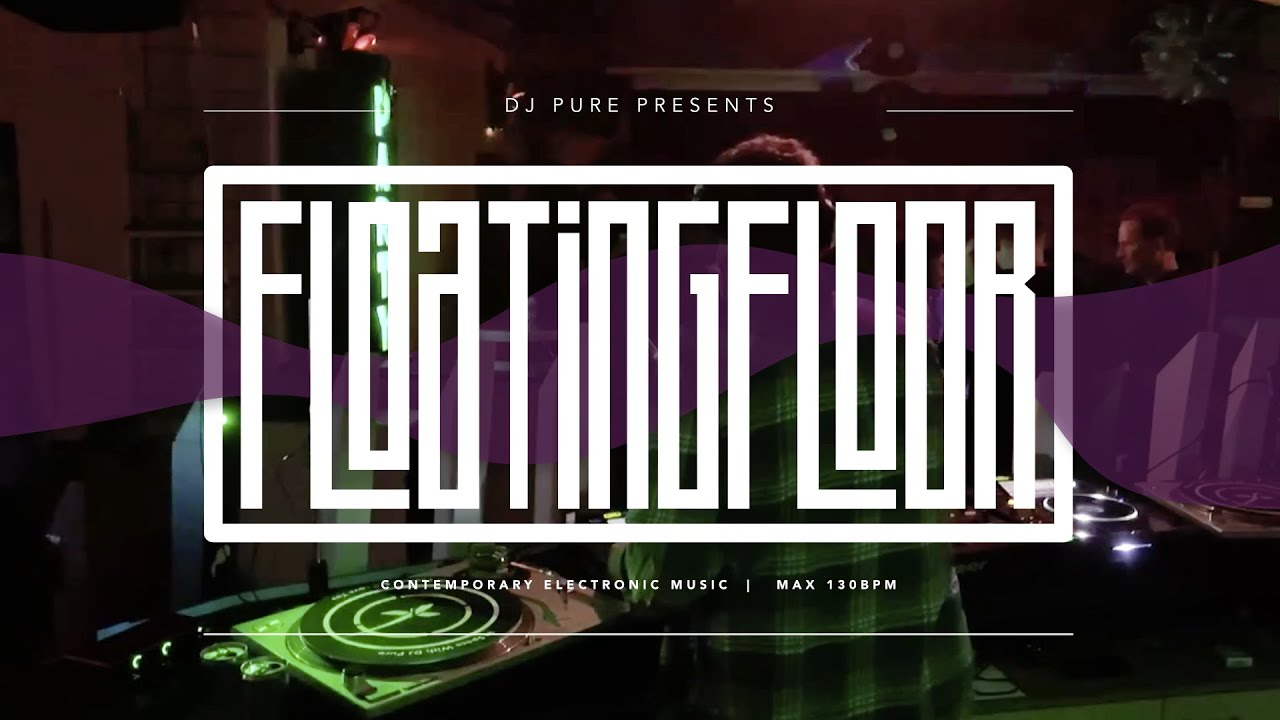 "DJ Pure - Live Mix Spring 2021 ""Floatingfloor"""