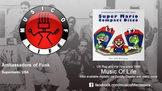 Ambassadors of Funk - Supermario USA - feat. M.C. Mario