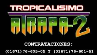 LA CULEBRA TROPICALISIMO ATRAPA-2