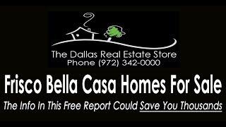 Frisco TX Bella Casa Homes For Sale