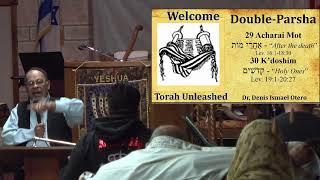 Acharei Mot-KedoshimAfter the death/Holy — אחרי מות/קדושים - Dr.  Denis Otero