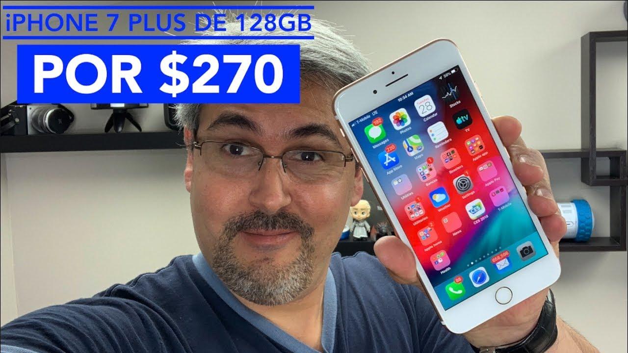 Iphone 7 Plus Por 270 Dólares Vale La Pena En El 2019 Youtube