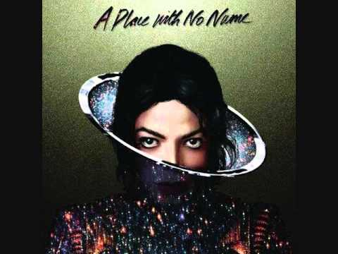 Michael Jackson - A Place With No Name (Original Version)