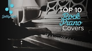 Top 10 Rock Piano Covers