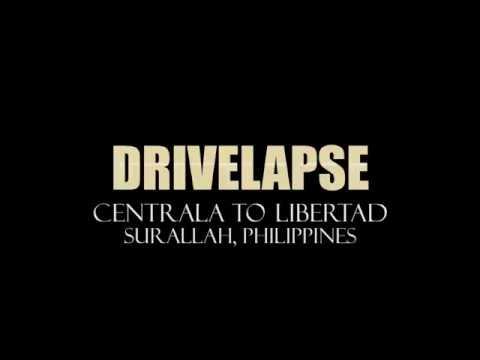 Drive Lapse (Surallah, South Cotabato, Philippines)