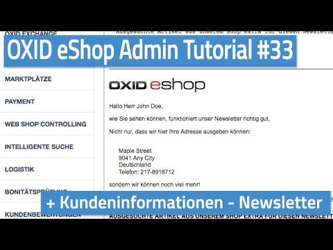 Oxid eShop Admin Tutorial #33 - Kundeninformationen - Newsletter