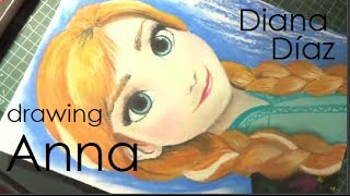 Speed Drawing: Anna (Frozen) | Diana Díaz [REUPLOAD]