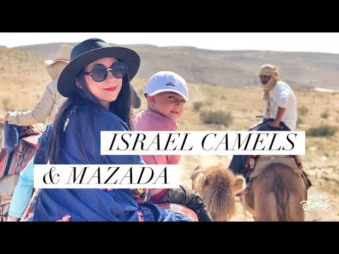Israel, Camels, Mazada & Nazareth with our kids!