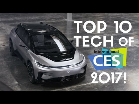 TOP 10 TECH OF CES 2017: LG OLED W Series, Faraday Future FF91, Lumix GH5 & More!