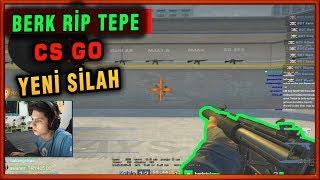 BERK RİP TEPE CS GO YENİ GELEN SİLAHI İNCELİYOR MP5 SD