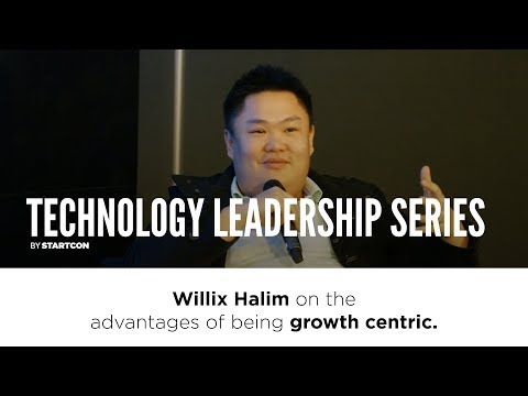 Willix Halim - Advantages of being growth centric.