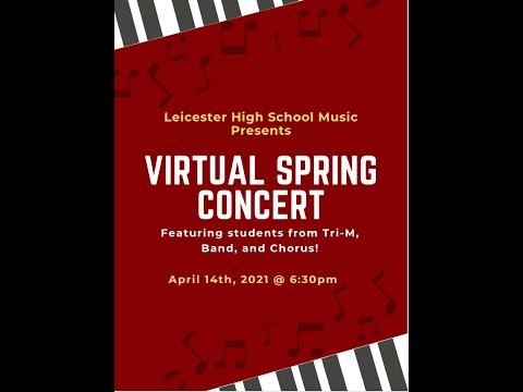 Leicester High School Virtual Spring Concert
