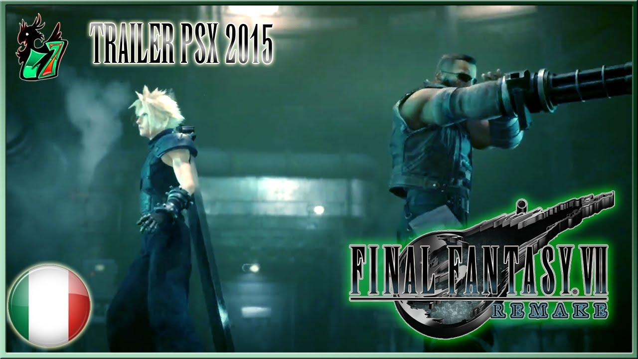Final Fantasy VII Remake DOPPIAGGIO ITA - Trailer PS Experience 2015 - YouTube