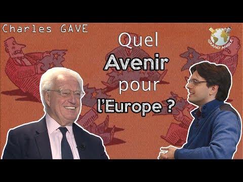 [GA] Charles GAVE : Quel avenir pour l'Europe de Bruxelles et l'euro ?