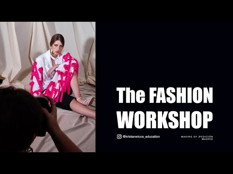 Making of The Fashion Workshop