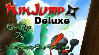 NinJump Deluxe Gameplay Video by Android Gameplay Gamez With Specs