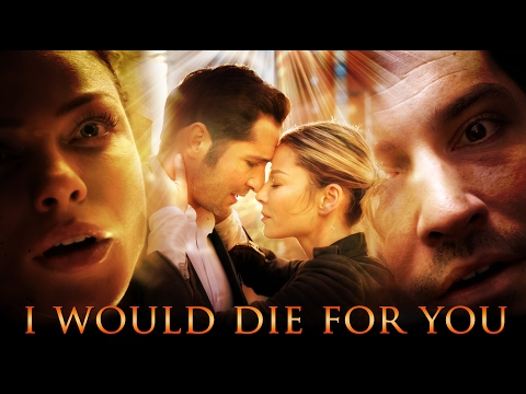 Lucifer & Chloe: I Would Die For You