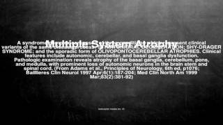 Medical vocabulary: What does Multiple System Atrophy mean