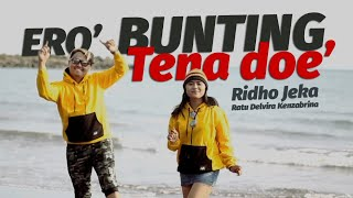 Ridho Jeka - Ero' Bunting Tena Doe' ( Official Music Video )